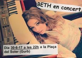 """""""Beth en concert"""" , a les 10 del vespre a la Plaça del Soler, de Gurb. Entrada gratüita. A la mitja part, hi haurà un sorteig en benefici d'Osona Contra el Càncer"""